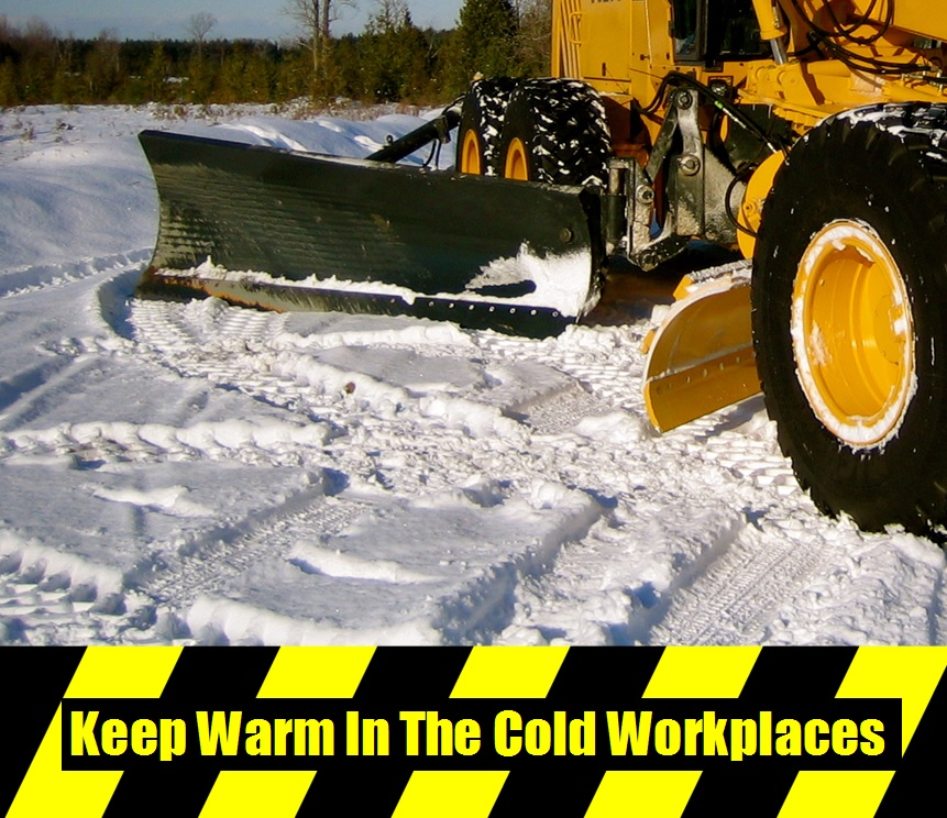 Keep Warm In he Cold Workplaces